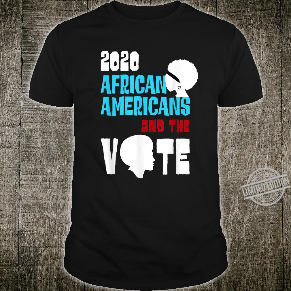 2020 Black History Theme African Americans and the Vote Shirt