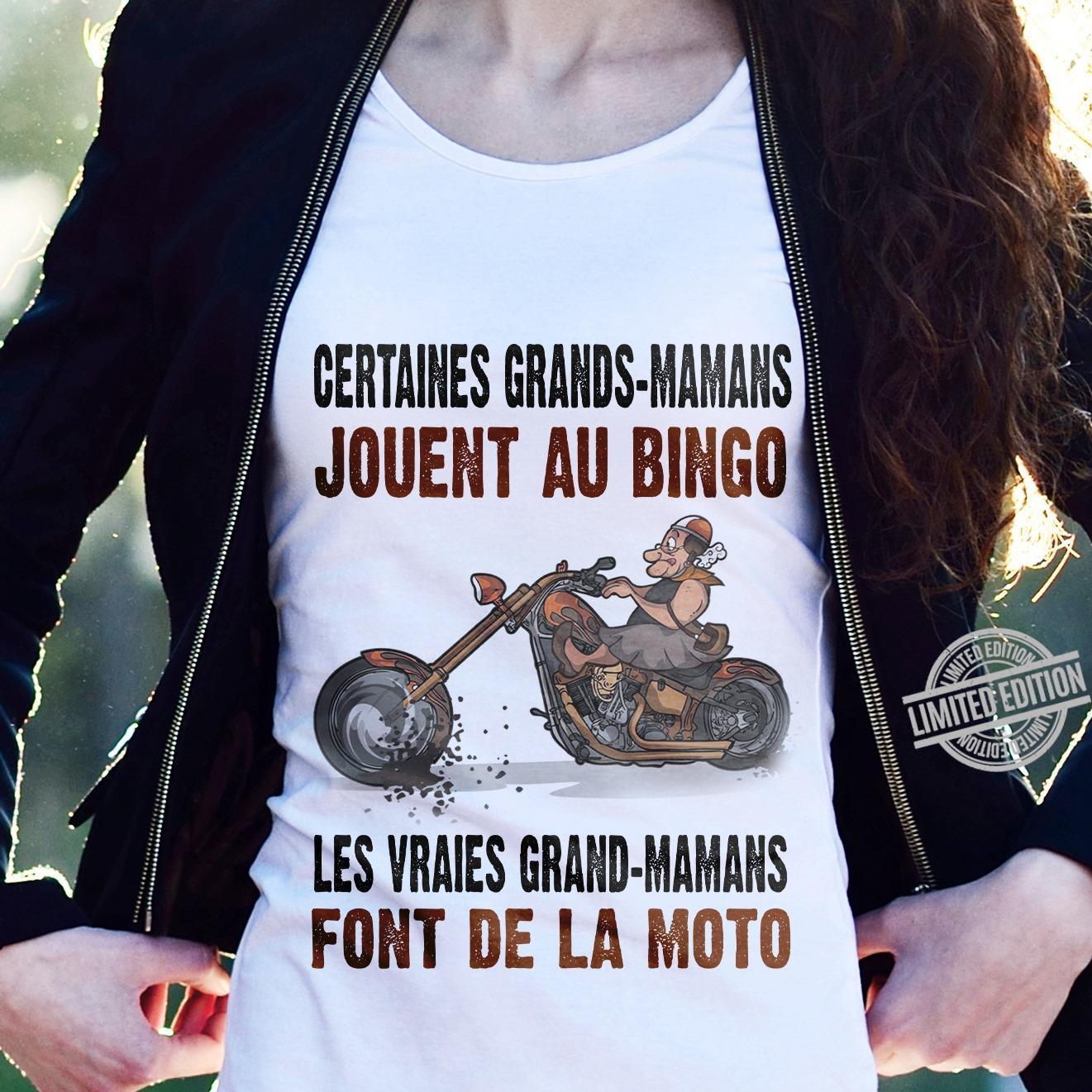 Certaines Grands- Mamans Jouent Au Bingo Les Vraies Grand-Mamans Shirt