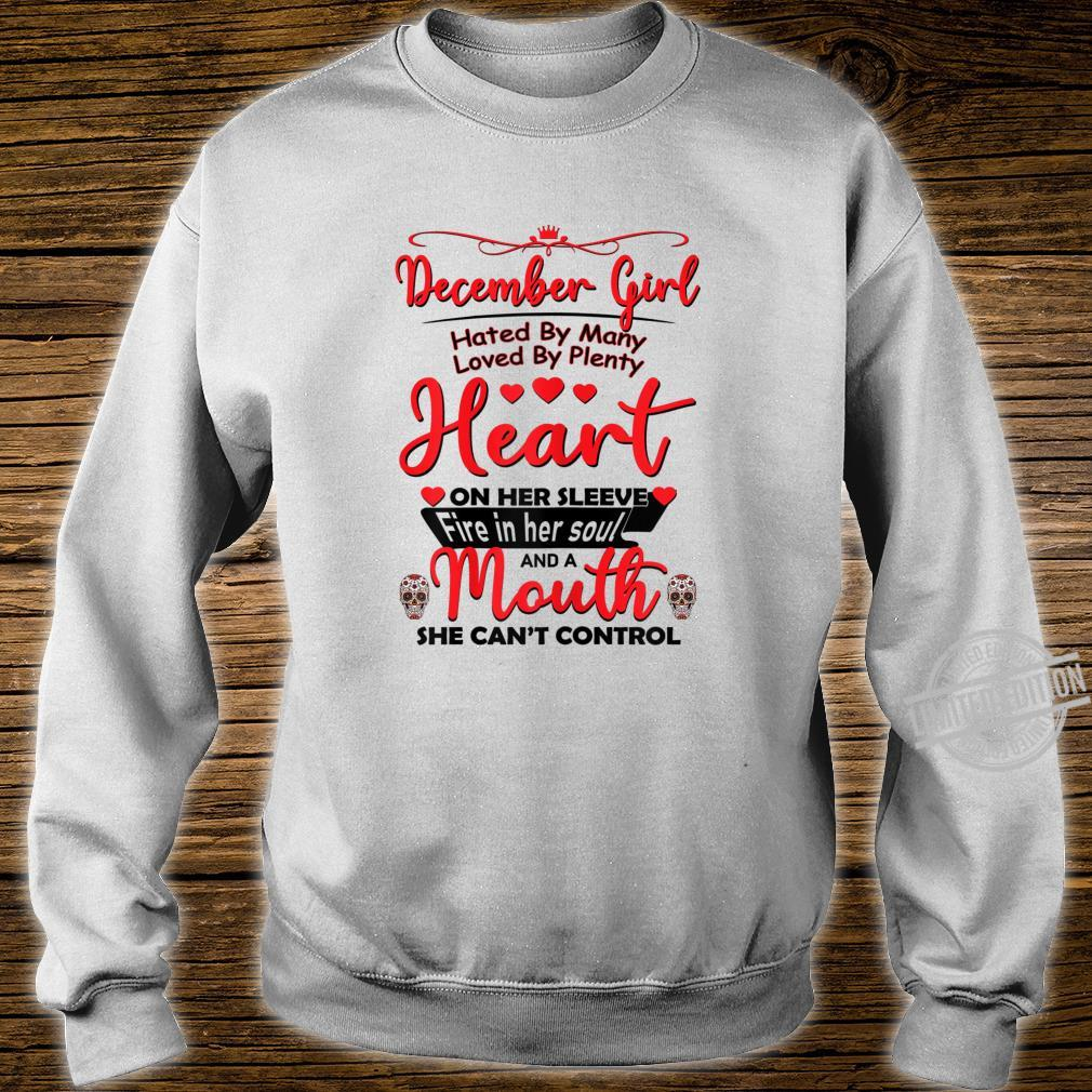 December girl hated by many birthday for skull Shirt sweater