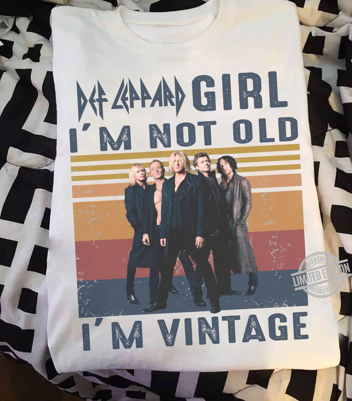 Def Lappard Girl I'm Not Old I'm Vintage Shirt