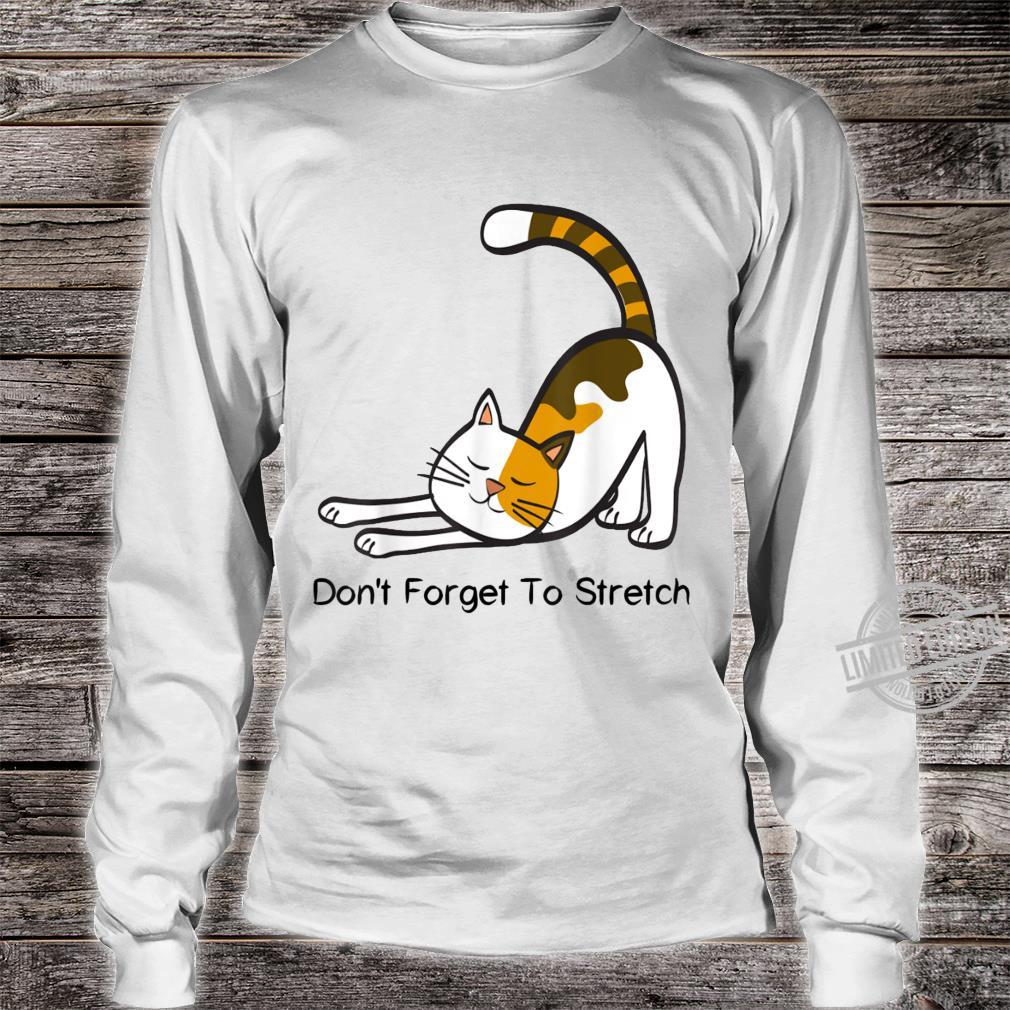 Don't Forget To Stretch Yoga Cat Workout Shirt long sleeved