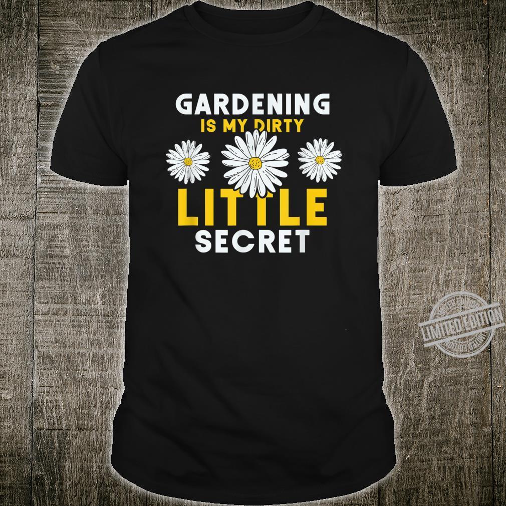 Funny Garden Saying Daisy Gardener Shirt