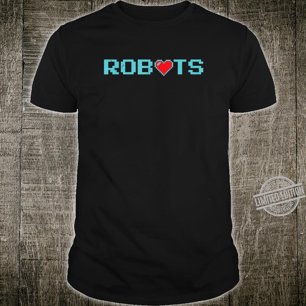 Funny Vintage Robots With Heart Robotics #2 Shirt