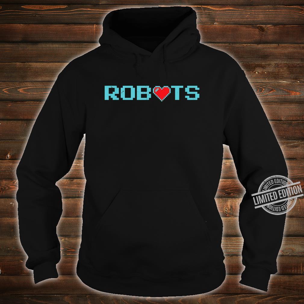 Funny Vintage Robots With Heart Robotics #2 Shirt hoodie