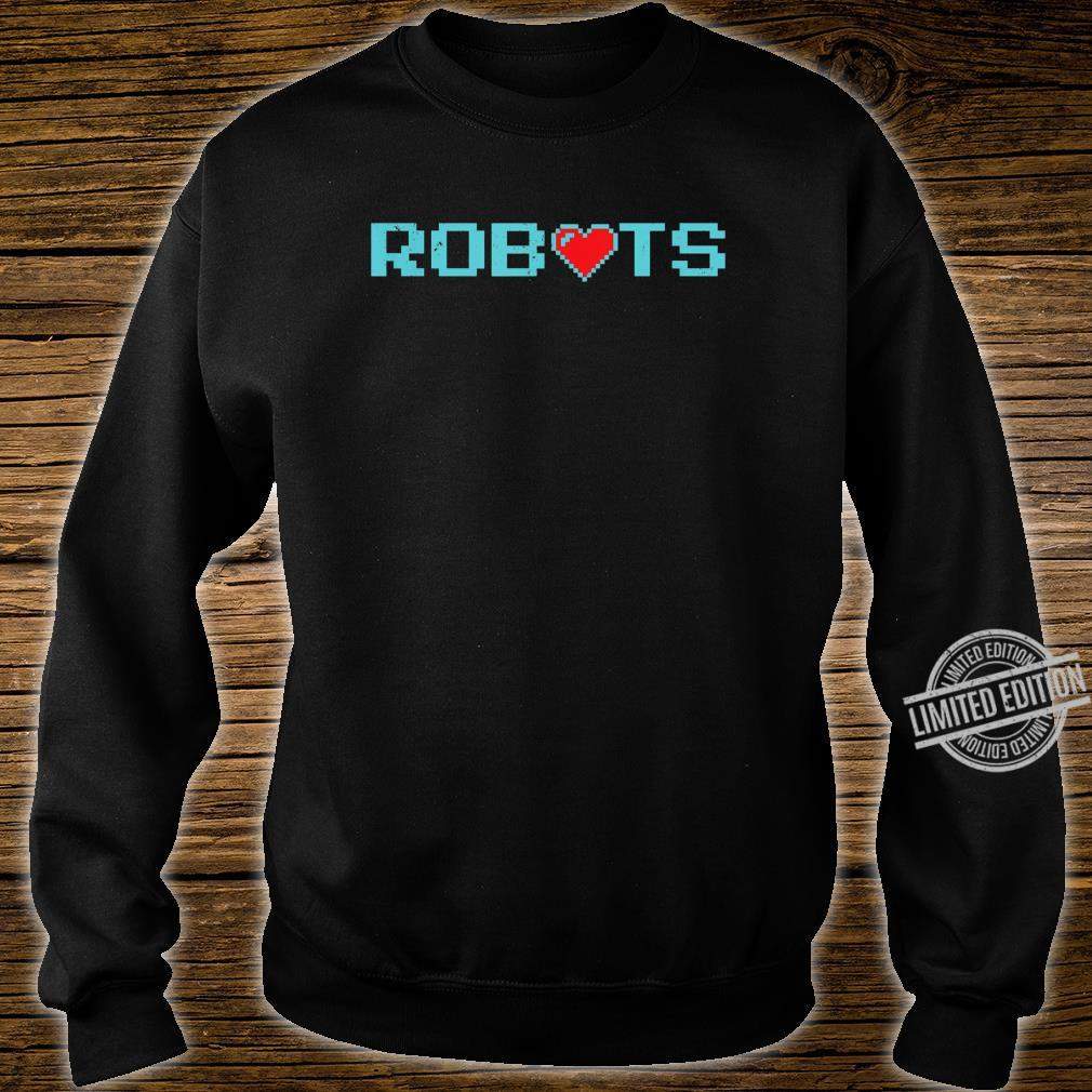 Funny Vintage Robots With Heart Robotics #2 Shirt sweater