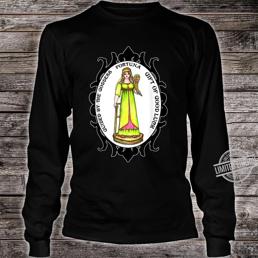 Guided By The Goddess Fortuna of Good Luck Shirt long sleeved