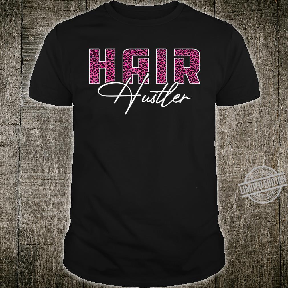 Hair Hustler Pink Leopard Hairstylist Shirt