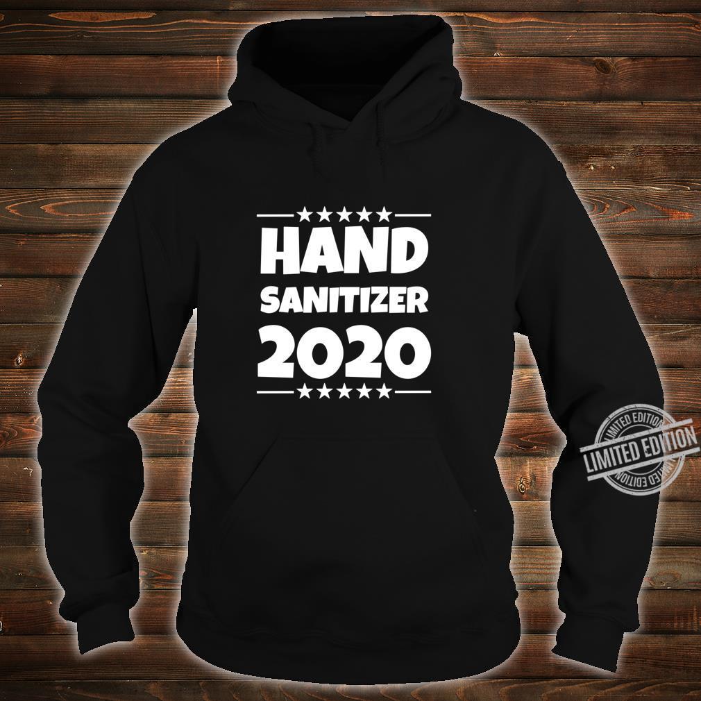 Hand Sanitizer Toilet Paper Crisit 2020 Election Shirt hoodie