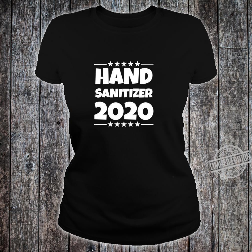 Hand Sanitizer Toilet Paper Crisit 2020 Election Shirt ladies tee