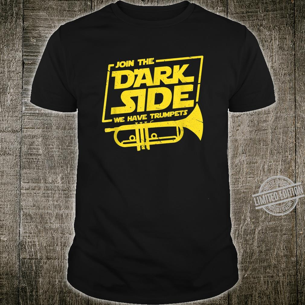 Join The Dark Side We Have Trumpets Trumpet Player Shirt