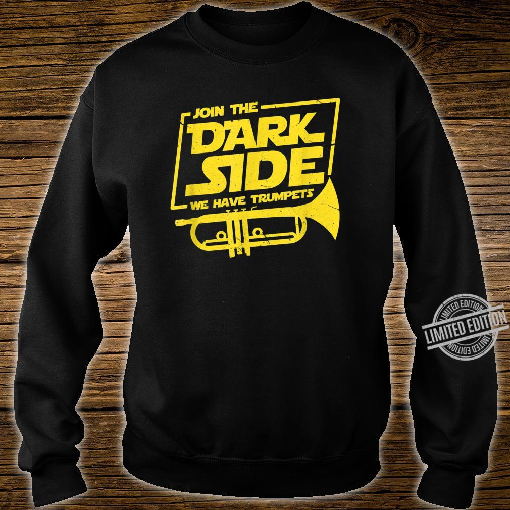 Join The Dark Side We Have Trumpets Trumpet Player Shirt sweater
