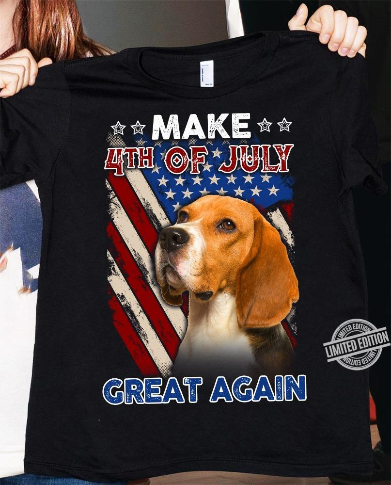 Make 4th Of July Great Again Shirt