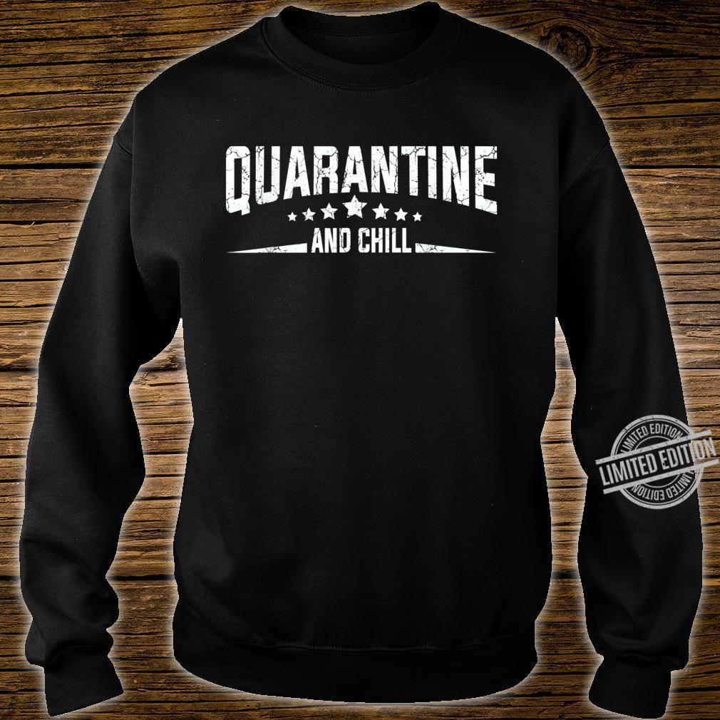 Quarantine and Chill Virus Vintage Shirt sweater