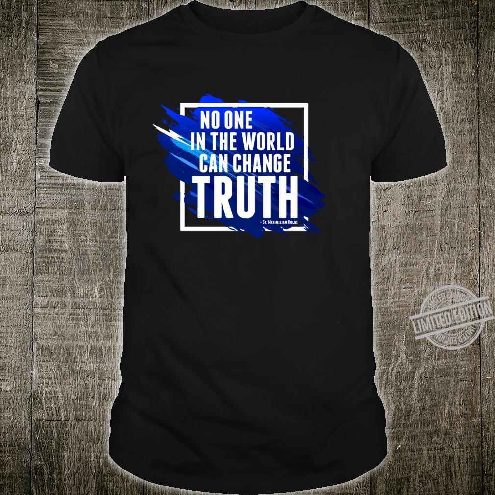 Saint Maximilian Kolbe Wahrheit polnisch katholisch zitiert Langarmshirt Shirt